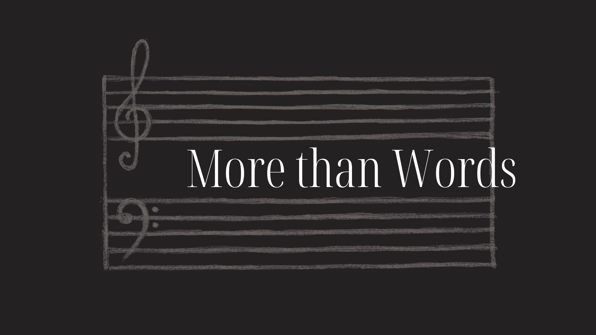 More than Words – Goodness of God
