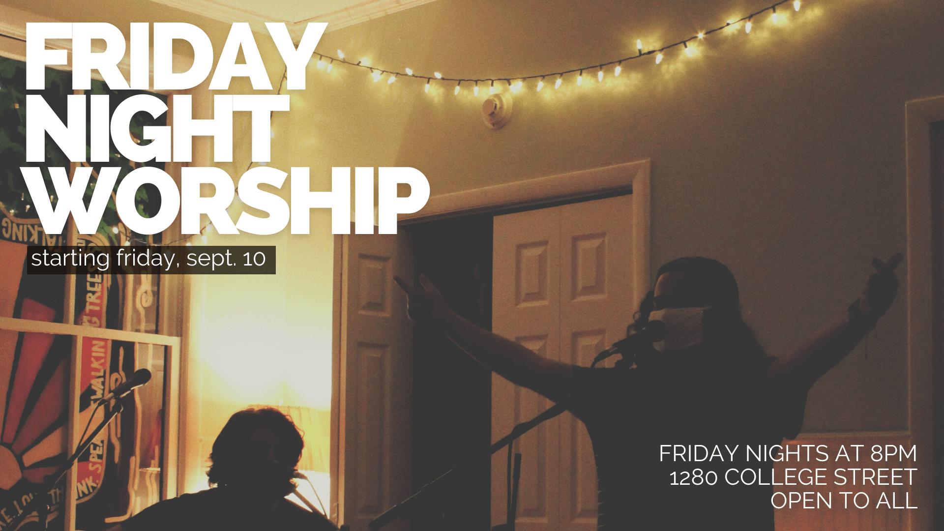 Friday Night Worship