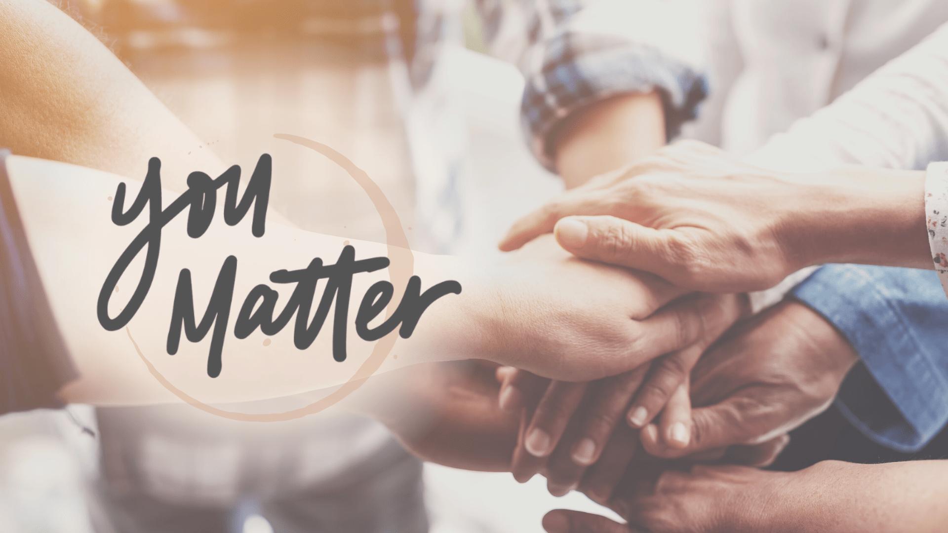 You Matter, Pt. 2